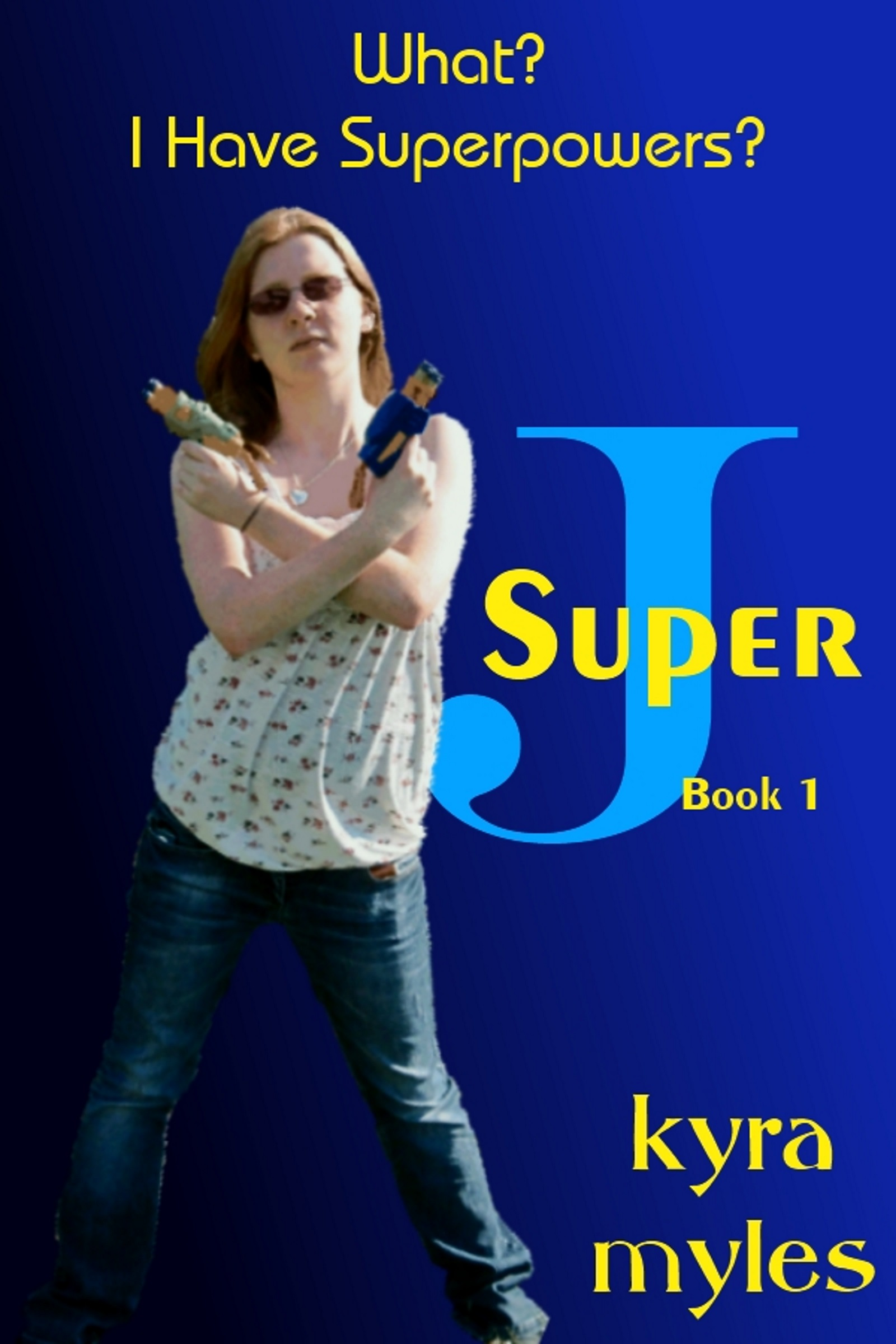 What?  I Have Superpowers book cover